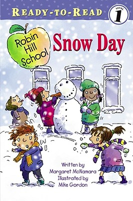 Snow Day By McNamara, Margaret/ Gordon, Mike (ILT)